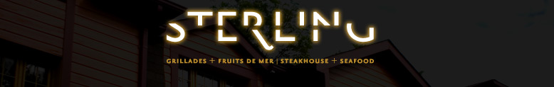 Sterling Restaurant - Steak House - Fine dinning - Grillades - Fruits de mer, Gatineau - Ottawa